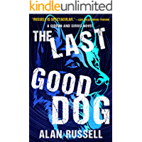 The Last Good Dog (A Gideon and Sirius Novel Book 6)
