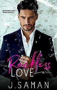Reckless Love: A Second Chance Romance