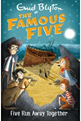 Five Run Away Together: Book 3 (Famous Five series) Kindle Edition