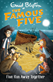Famous Five: Five Run Away Together: Book 3 (Famous Five series)