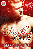 Prophecy Mates (Pull of the Moon Book 1)