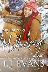 My Life as a Holiday Album: A Small-town Romance (my life as an album Book 5) Kindle Edition