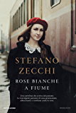 Rose bianche a Fiume