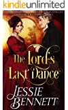 The Lord's Last Dance (The BainBridge - Love & Challenges) (The Regency Romance Story)