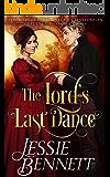 The Lord's Last Dance (The BainBridge - Love & Challenges) (The Regency Romance Story)