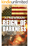 Reign of Darkness: a post apocalyptic dystopian/survival fiction series (American Apocalypse Book 3)