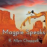 Magpie Speaks: Navajo Nation Series, Book 5