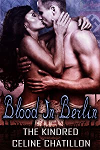 Blood in Berlin (The Kindred Book 3)