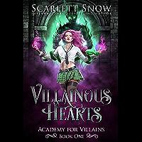 Villainous Hearts (Academy for Villains Book 1)