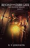 Beyond The Dark Gate: Epic Fantasy Adventure, (The Flow Of Power Series)