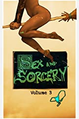 Sex & Sorcery 3 (S&S) Kindle Edition