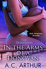In The Arms of a Donovan: A Sexy BBW Billionaire Family Series Romance (The Donovans Book 13) Kindle Edition