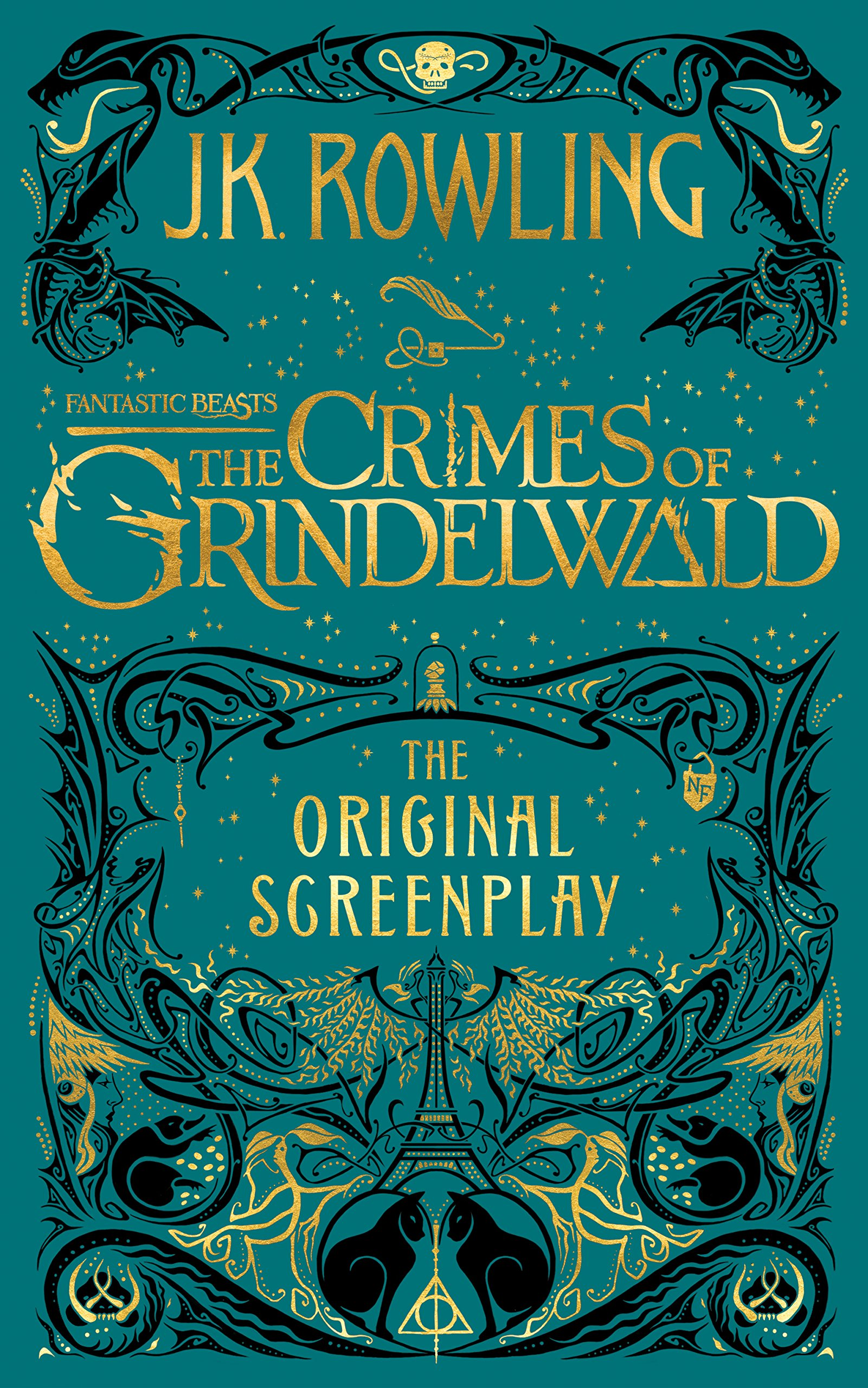 Buy Fantastic Beasts: The Crimes of Grindelwald ― The Original Screenplay (Harry  Potter) Book Online at Low Prices in India | Fantastic Beasts: The Crimes  of Grindelwald ― The Original Screenplay (Harry