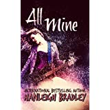 All Mine (Lust & Lyrics Book 2)