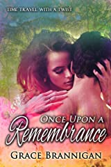 Once Upon a Remembrance (Women of Strength Time Travel Book 1) Kindle Edition