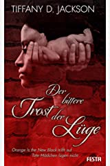 Der bittere Trost der Lüge: Thriller (German Edition) Kindle Edition