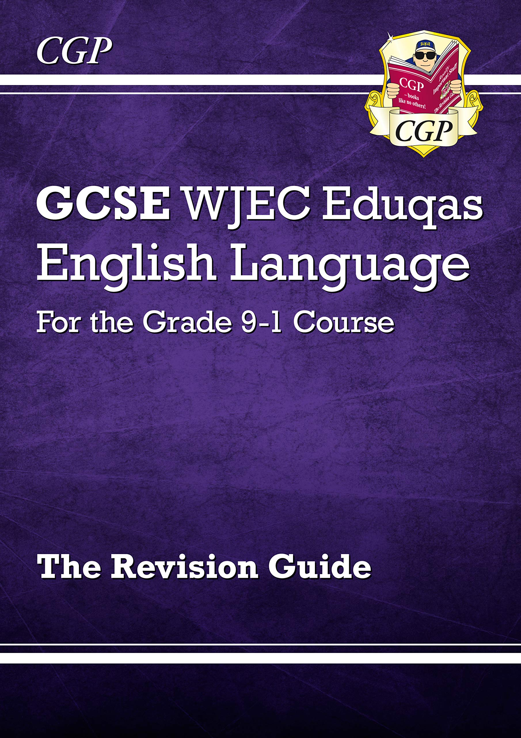 GCSE English Language WJEC Eduqas Revision Guide - for the