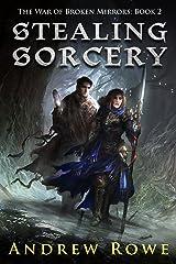 Stealing Sorcery (The War of Broken Mirrors Book 2) (English Edition) Edición Kindle