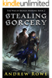 Stealing Sorcery (The War of Broken Mirrors Book 2)