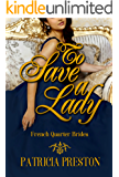 To Save A Lady (French Quarter Brides Book 1) (English Edition)