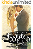 Asshole's Bride (Bad Boy Romance)