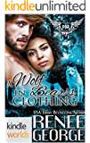 Paranormal Dating Agency: A Wolf in Bear's Clothing (Kindle Worlds Novella)