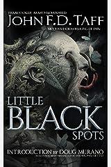 Little Black Spots Kindle Edition