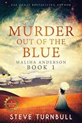 Murder out of the Blue (Maliha Anderson Book 1) Kindle Edition