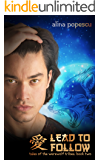 Lead to Follow (Tales of the Werewolf Tribes, Book Two)