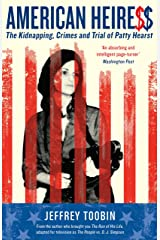 American Heiress: The Kidnapping, Crimes and Trial of Patty Hearst Paperback
