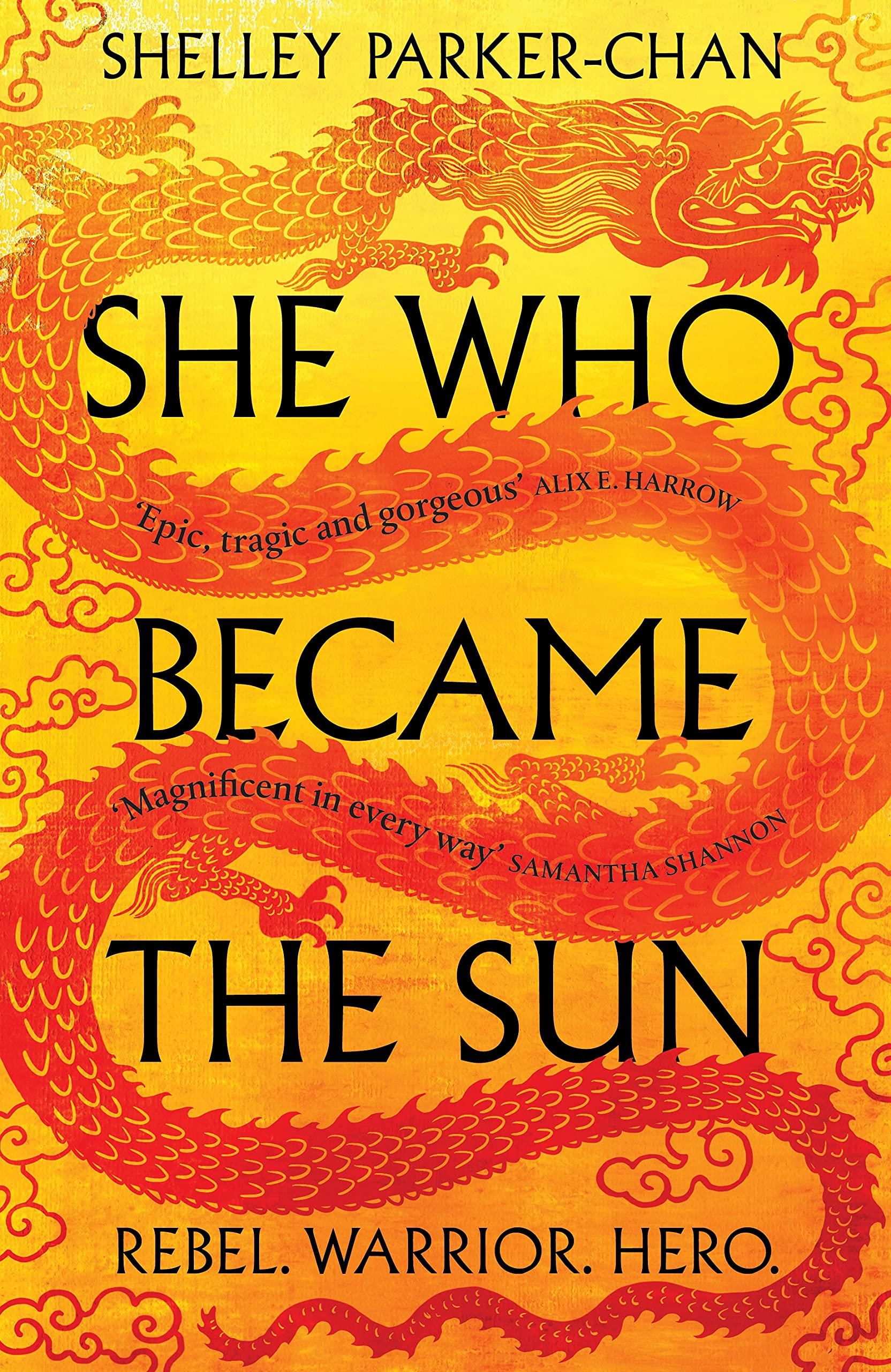 She Who Became the Sun (The Radiant Emperor): Amazon.co.uk: Parker-Chan,  Shelley: 9781529043389: Books