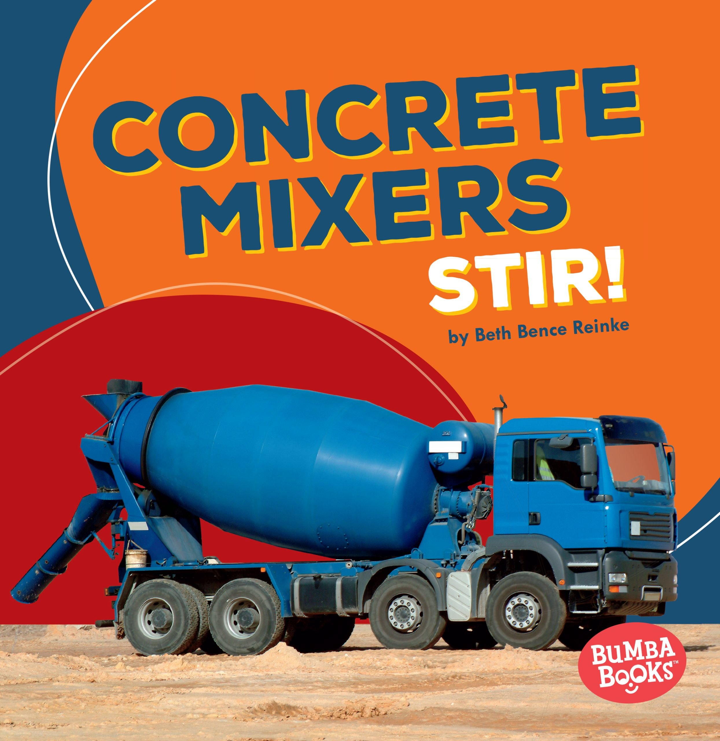 Concrete Mixers Stir! (Bumba Books: Construction Zone) pdf