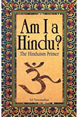 Am I a Hindu?: The Hinduism Primer Kindle Edition