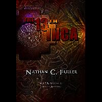 The 13th Inca: Ram Tong Volume I: South America (English Edition)