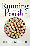 Running with Pencils