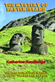 The Mystery of Easter Island (Mystic Traveller)