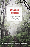 Appalachian Reckoning: A Region Responds to Hillbilly Elegy