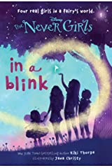 Never Girls #1: In a Blink (Disney: The Never Girls) Kindle Edition