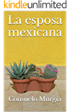 La esposa mexicana (Spanish Edition)