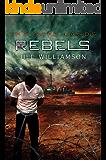 Rebels (The Safe Lands Book 3)
