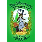 The Wonderful Wizard of Oz (The Oz Series Book 1)