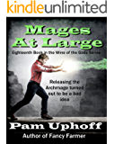Mages at Large (Wine of the Gods Book 18)