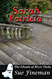 Sarah Patricia (Ghosts of River Oaks Book 10)
