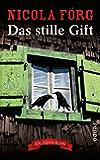 Das stille Gift: Ein Alpen-Krimi (Alpen-Krimis 7)