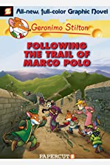 Geronimo Stilton Graphic Novels #4: Following the Trail of Marco Polo Kindle Edition