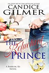 The Reluctant Prince: A Barrum Ks Romance Book Kindle Edition