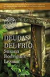 Deudas del frío (Spanish Edition)