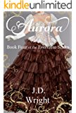 Aurora: Book Four of the Everealm Series