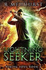 Lightning Seeker: An Urban Fantasy Novel (Viking Soul Book 2) Kindle Edition