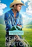 The Clueless Cowboy (Firestone Falls Book 5)